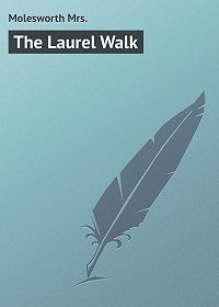 Mrs. Molesworth -The Laurel Walk