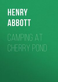 Henry Abbott -Camping at Cherry Pond