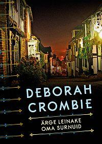 Deborah Crombie -Ärge leinake oma surnuid