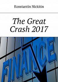 Konstantin Nickitin -The Great Crash 2017