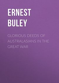 Ernest Buley -Glorious Deeds of Australasians in the Great War
