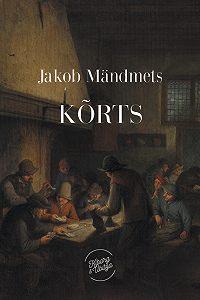 Jakob Mändmets -Kõrts