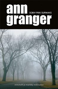 Ann Granger -Sobiv paik surmaks