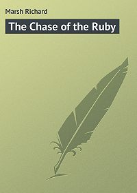 Marsh Richard -The Chase of the Ruby
