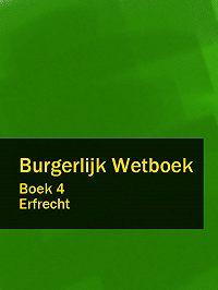 Nederland -Burgerlijk Wetboek boek 4