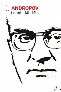 Leonid Mletšin -Andropov