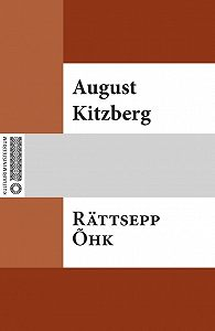 August Kitzberg - Rättsepp Õhk