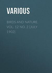 Various -Birds and Nature, Vol. 12 No. 2 [July 1902]