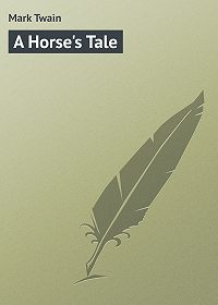 Mark Twain -A Horse's Tale
