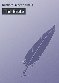 Frederic Kummer -The Brute