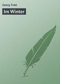Georg Trakl - Im Winter