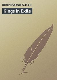 Charles Roberts -Kings in Exile