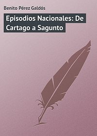 Benito Pérez - Episodios Nacionales: De Cartago a Sagunto