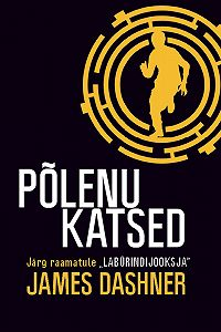 James Dashner -Põlenu katsed