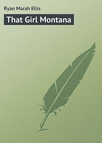 Marah Ryan -That Girl Montana
