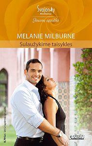 Melanie Milburne -Sulaužykime taisykles
