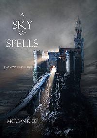 Morgan Rice -A Sky of Spells