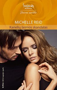 Michelle Reid -Kanelių šeimos skandalas