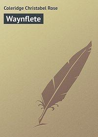 Christabel Coleridge -Waynflete