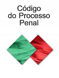 Portugal - Codigo do Processo Penal (Portugal)