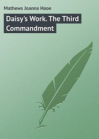 Joanna Mathews -Daisy's Work. The Third Commandment