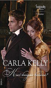 Carla Kelly -Kur baigsis kelionė?