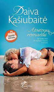 Daiva Kašiubaitė -Atostogų romanas
