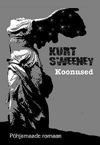Kurt Sweeney -Koonused