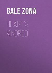 Zona Gale -Heart's Kindred
