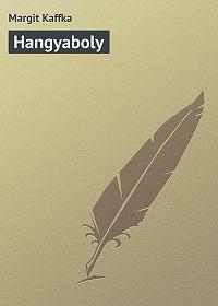 Margit Kaffka -Hangyaboly
