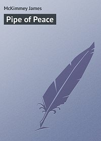 James McKimmey -Pipe of Peace