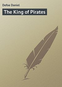 Daniel Defoe -The King of Pirates