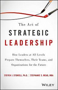 Stephanie S. Mead -The Art of Strategic Leadership