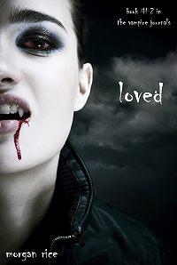 Morgan Rice -Loved