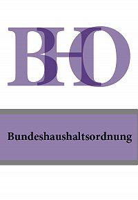 Deutschland -Bundeshaushaltsordnung – BHO