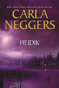 Carla Neggers -Heidik