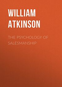 William Atkinson -The Psychology of Salesmanship