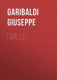 Giuseppe Garibaldi -I Mille