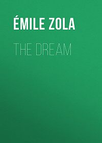 Эмиль Золя -The Dream