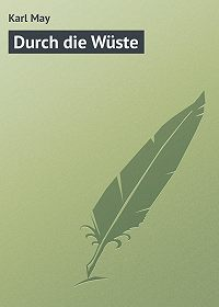 Karl May -Durch die Wüste