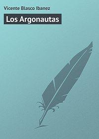 Vicente Blasco -Los Argonautas