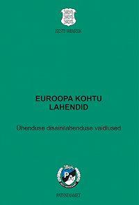 Liina Puu -Euroopa kohtu lahendid. Ühenduse disainilahenduse vaidlused