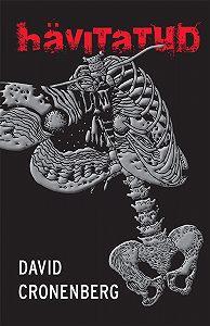David Cronenberg -Hävitatud