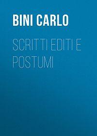 Carlo Bini -Scritti editi e postumi