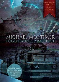 Michael Mortimer -Põgenemine paradiisist