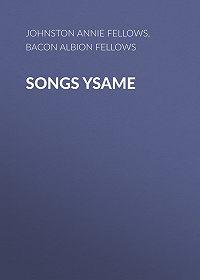 Annie Johnston -Songs Ysame