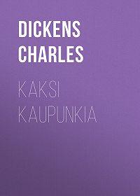 Charles Dickens -Kaksi kaupunkia