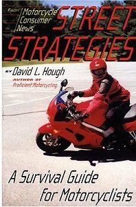Дэвид Хафф -Дорожная стратегия. Учебник по выживанию для мотоциклистов