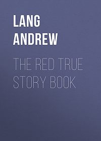 Andrew Lang -The Red True Story Book
