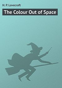 H. Lovecraft -The Colour Out of Space